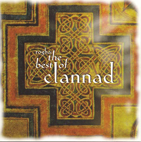 Clannad - Rogha: The Best of Clannad - Zortam Music