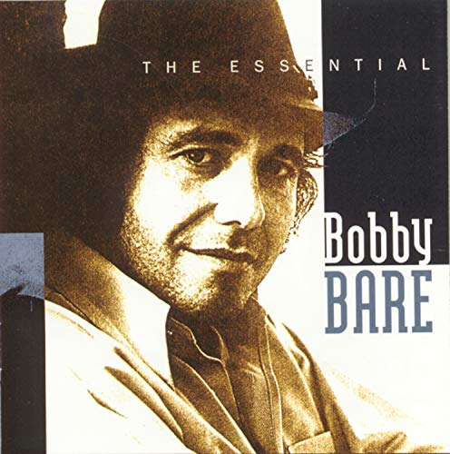 Bobby Bare - The Essential Bobby Bare - Zortam Music