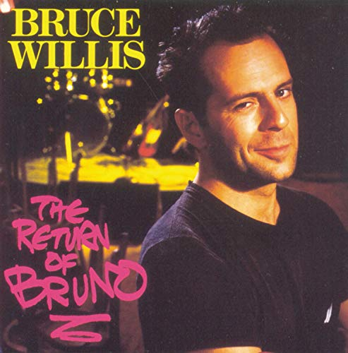 Bruce Willis - The Return of Bruno - Zortam Music