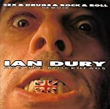 Sex & Drugs & Rock & Roll: The Best of Ian Dury and The Blockheads