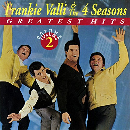 FOUR SEASONS - Frankie Valli and The Four Seasons - Greatest Hits, Vol. 2 - Zortam Music