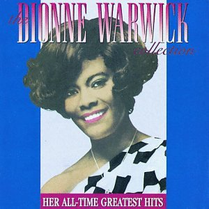 Dionne Warwick - Dionne Warwick Collection - Zortam Music