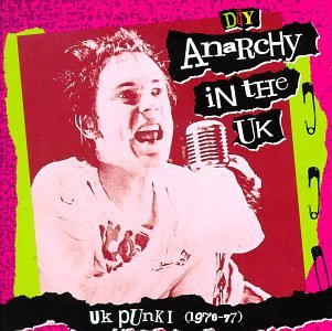 Various - Anarchy In The Uk-Uk Punk 1 (1976-77) - Zortam Music