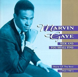 Marvin Gaye - Seek & You Shall Find: More of the Best (1963-1981) - Zortam Music