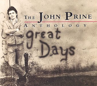 John Prine - Great Days: The John Prine Anthology - Zortam Music