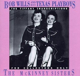 Bob Wills - The McKinney Sisters - Zortam Music