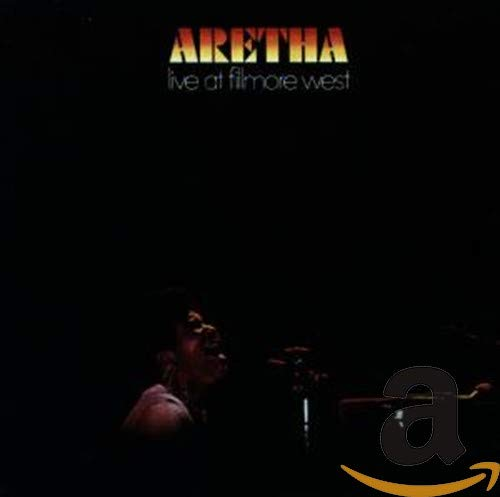 Aretha Franklin - Aretha: Live at Fillmore West - Zortam Music