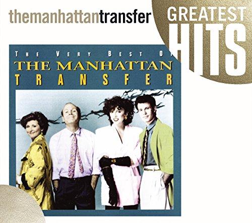 Manhattan Transfer - The Very Best of the Manhattan Transfer - Zortam Music