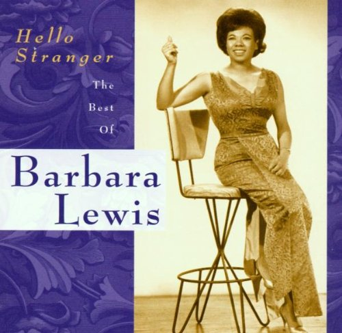 Barbara Lewis - Hello Stranger: The Best of Barbara Lewis - Zortam Music