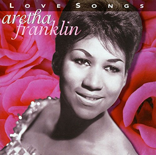 Aretha Franklin - Love Songs (Rhino) - Zortam Music