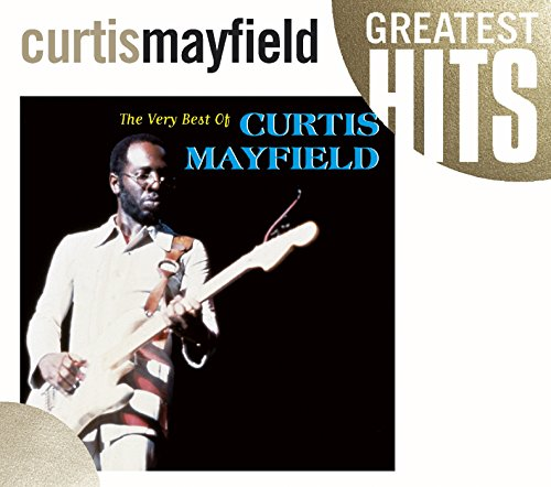 Curtis Mayfield - The Very Best of Curtis Mayfield - Zortam Music