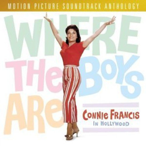 Connie Francis - Where the Boys Are - Zortam Music