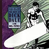 Skivomslag för King Of The Surf Guitar: The Best Of Dick Dale and His Del-Tones