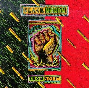 Black Uhuru - Iron Storm (DUB) - Zortam Music