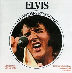 Elvis Presley - Elvis: A Legendary Performer, Vol. 1 - Zortam Music