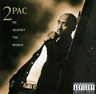Me Against the World by 2Pac album cover