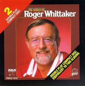 Roger Whittaker - The World of Roger Whittaker - Zortam Music