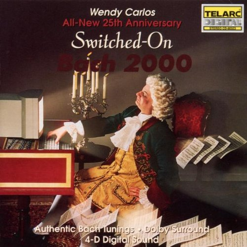 Wendy Carlos - Switched On Bach 2000 - Zortam Music