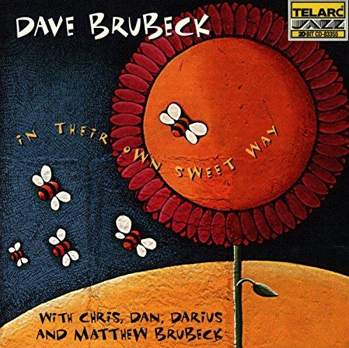 Dave Brubeck - In Their Own Sweet Way - Zortam Music