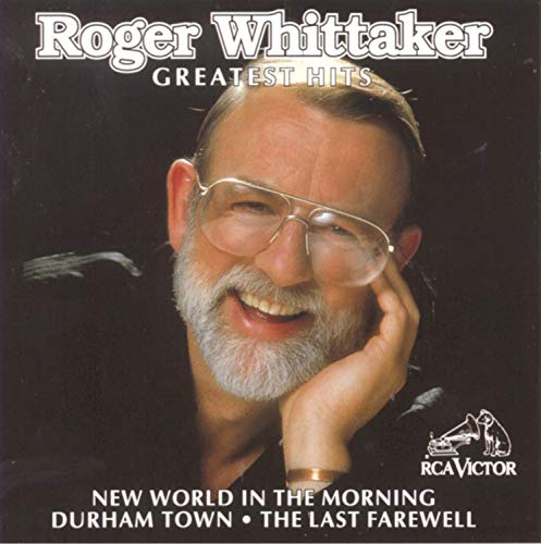 Roger Whittaker - Roger Whittaker - Greatest Hits - Zortam Music