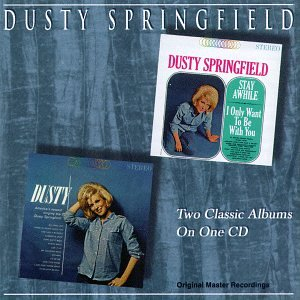 Dusty Springfield - Stay Awhile: I Only Want to Be With You - Zortam Music