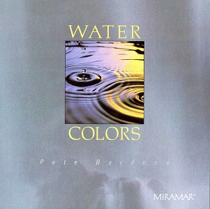 Pete Bardens - Water Colors - Zortam Music