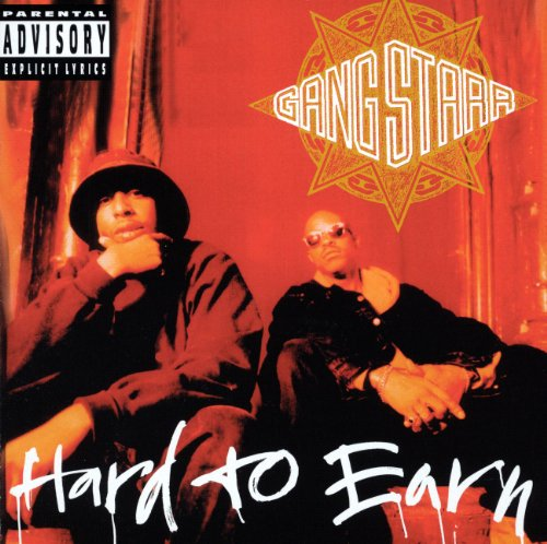 Gang Starr - Hard To Earn - Zortam Music