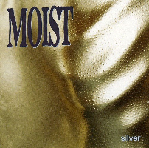 Moist - Silver - Zortam Music