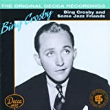 album art to Bing Crosby and Some Jazz Friends