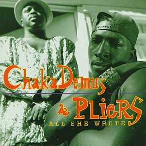 Chaka Demus & Pliers - All She Wrote - Zortam Music
