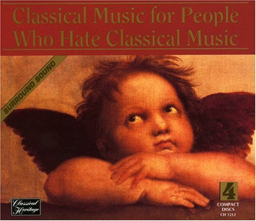 Pachelbel - Classical for People Who Hate Classical - Zortam Music
