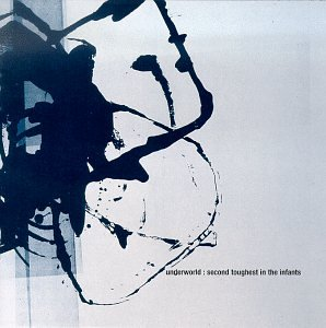 Underworld - Second Toughest In The Infants (Bonus disc) - Zortam Music