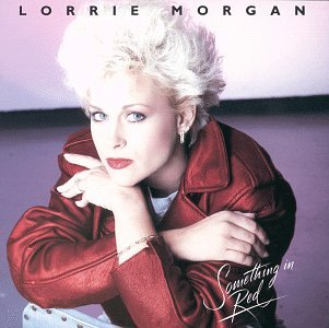 LORRIE MORGAN - Something In Red - Zortam Music