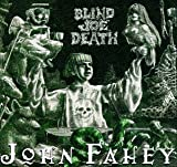 The Transfiguration of Blind Joe Death (John Fahey)
