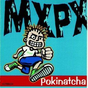 MxPx - Pokinatcha - Zortam Music