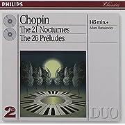 Chopin: The 21 Nocturnes; The 26 Préludes