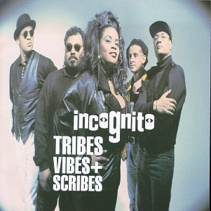 Incognito - Tribes, Vibes and Scribes - Zortam Music