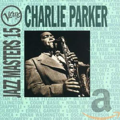 Charlie Parker - Jazz Masters 15 - Zortam Music