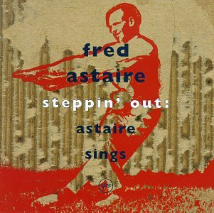 Fred Astaire - Steppin