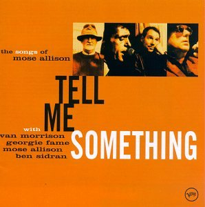Van Morrison - Tell Me Something - Zortam Music