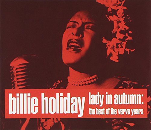 Billie Holiday - Lady in Autumn: The Best of the Verve Years (1 of 2) - Zortam Music