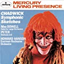 Chadwick: Symphonic Sketches; MacDowell: Suite for orchestra Op42/1-5