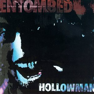 Entombed - Hollowman - Zortam Music