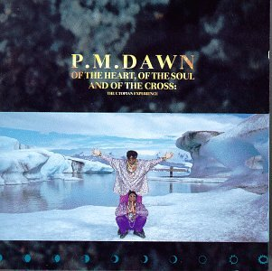 P.M. Dawn - Of the Heart, of the Soul and of the Cross  The Utopian Experience - Zortam Music