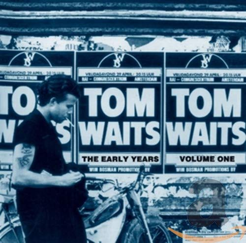 Tom Waits - The Early Years - Zortam Music