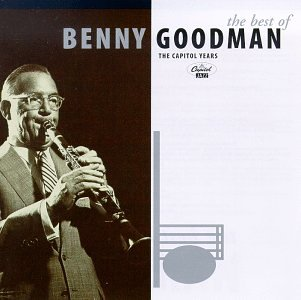 The Best of Benny Goodman - The Capitol Years