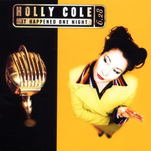Holly Cole - It Happened One Night - Zortam Music