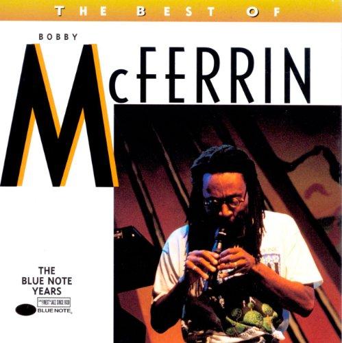 Bobby McFerrin - The Best of Bobby McFerrin - Zortam Music