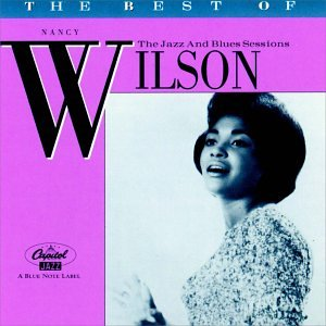 Nancy Wilson - The Best of Nancy Wilson: The Jazz and Blues Sessions - Zortam Music