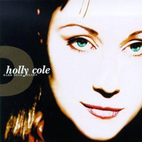 Holly Cole - Dark Dear Heart - Zortam Music